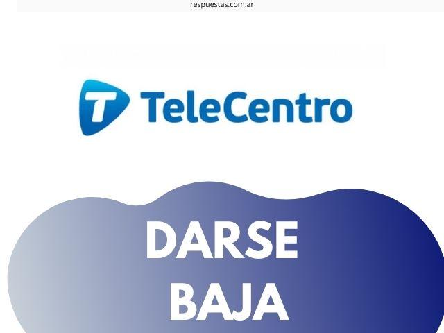 solicitar baja de Telecentro