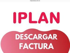 IPLAN Factura Online ¿Como Descargar e Imprimir? Pagar
