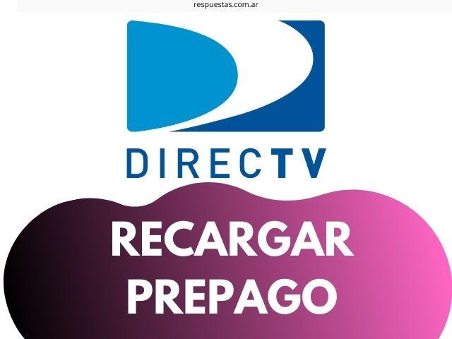 Cómo recargar DirecTV prepago