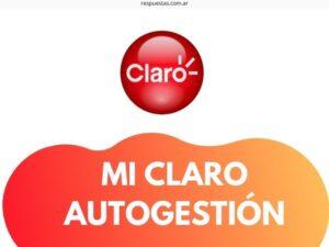 Mi Claro Argentina Autogestión ¿Como Registrarse? Activar Cuenta, Ingresar