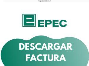 ¿Cómo Descargar e Imprimir Factura EPEC? Numero de Contrato o DNI, PDF