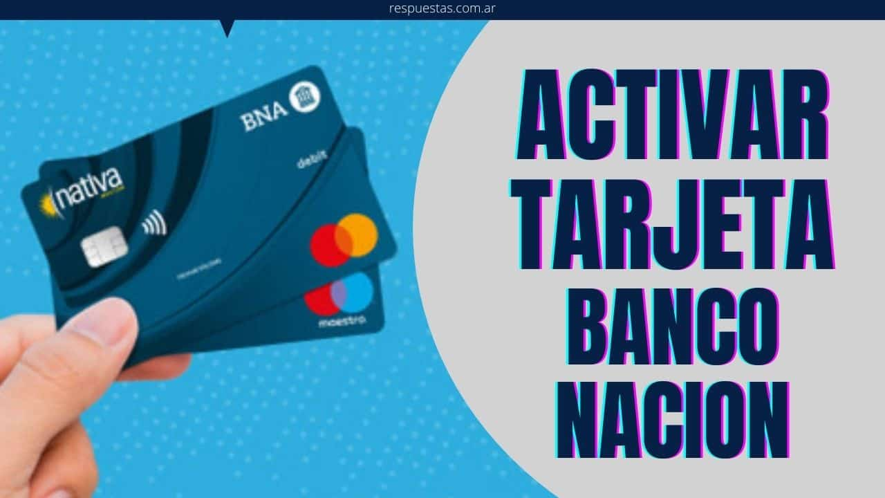 habilitar tarjeta banco nacion