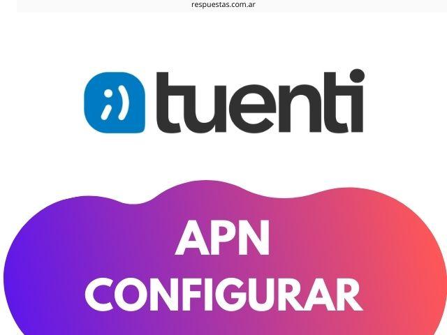APN tuenti argentina configurar