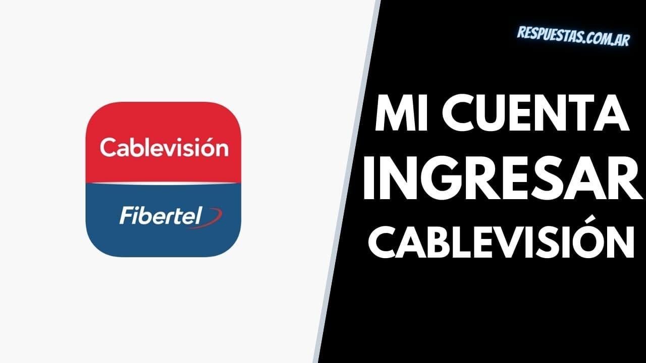 entrar Cablevisión Mi Cuenta