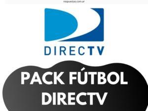 Pack Fútbol DIRECTV ¿Como Contratar y Activar? ¿Cuánto Sale?