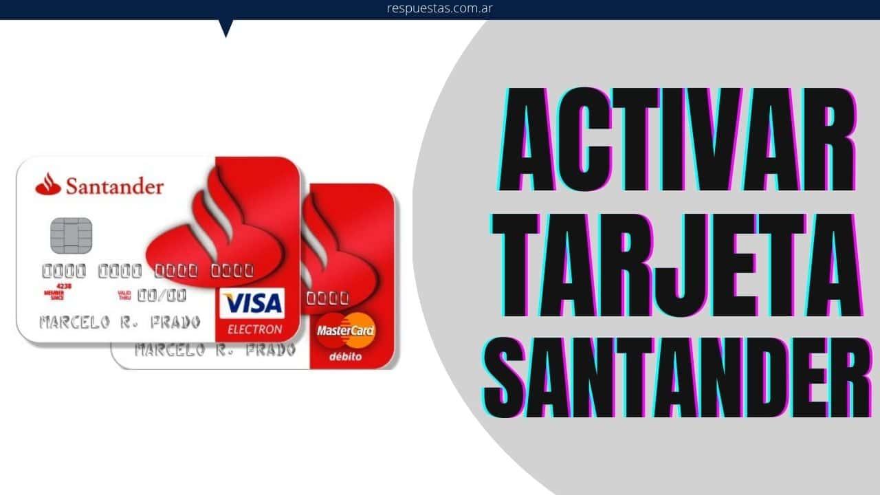 activar tarjeta debito santander rio