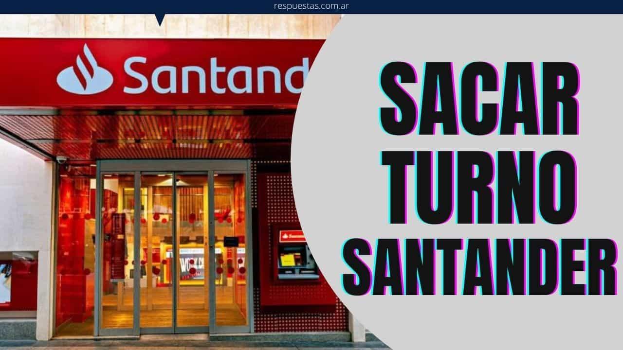 Sacar Turno Banco Santander