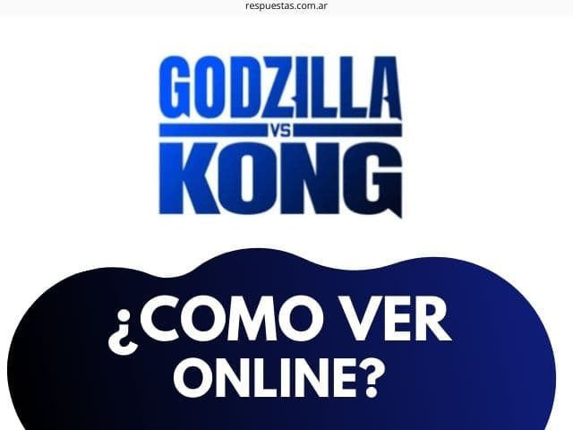 Ver Godzilla vs Kong pelicula completa