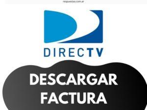 Directv Factura Descargar ¿Cómo bajar e Imprimir factura de Directv?