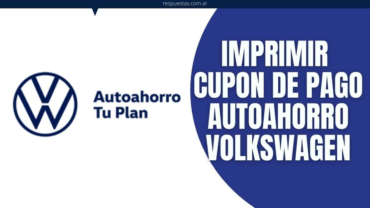 Cupon de Pago Autoahorro Volkswagen