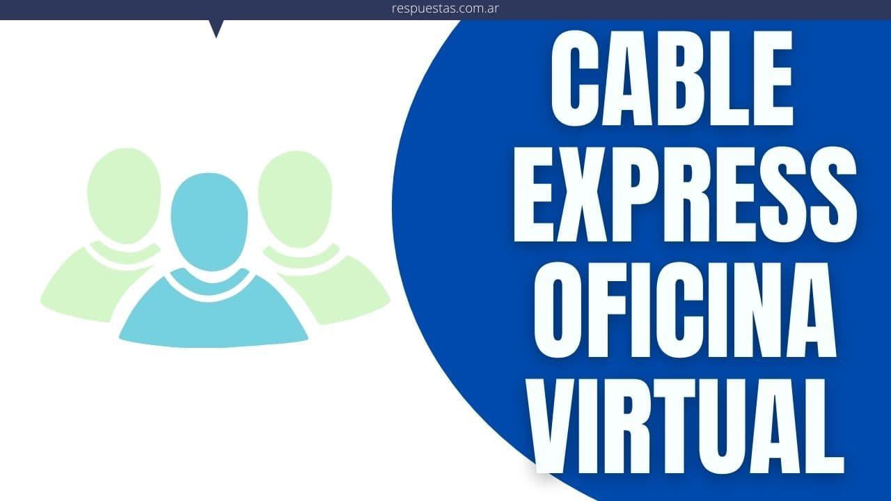 Cable Express Oficina Virtual